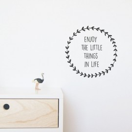 "Vinilo ""Enjoy the little things in Life"" 