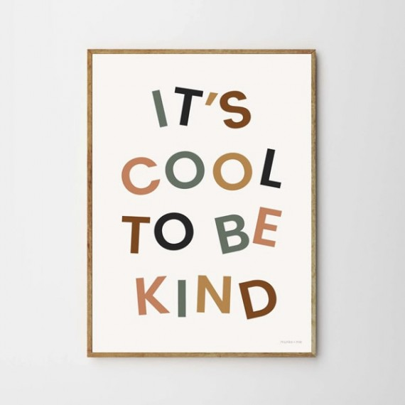 Its cool to be kind Print